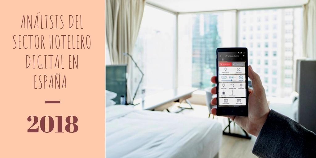 ANÁLISIS DEL SECTOR HOTELERO DIGITAL EN ESPAÑA