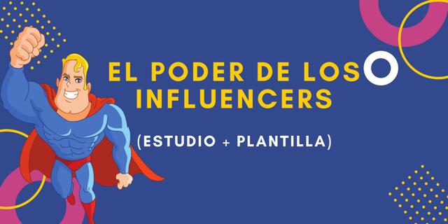 EL PODER DE LOS INFLUENCERS.png