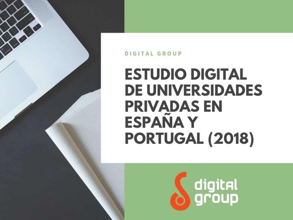 Estudio Digital de Universidades Privadas en España y Portugal (2018)