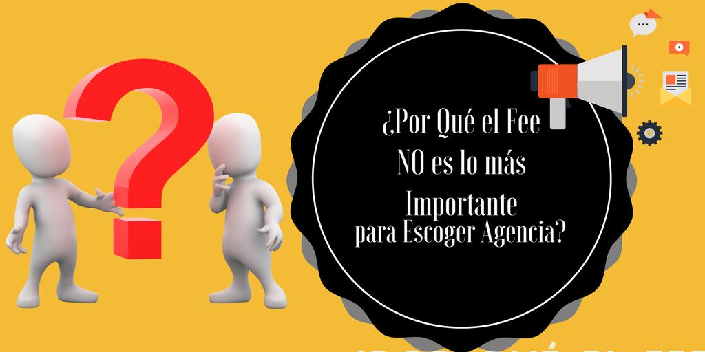 Por qué el fee no es lo más importante para Escoger Agencia-1.png