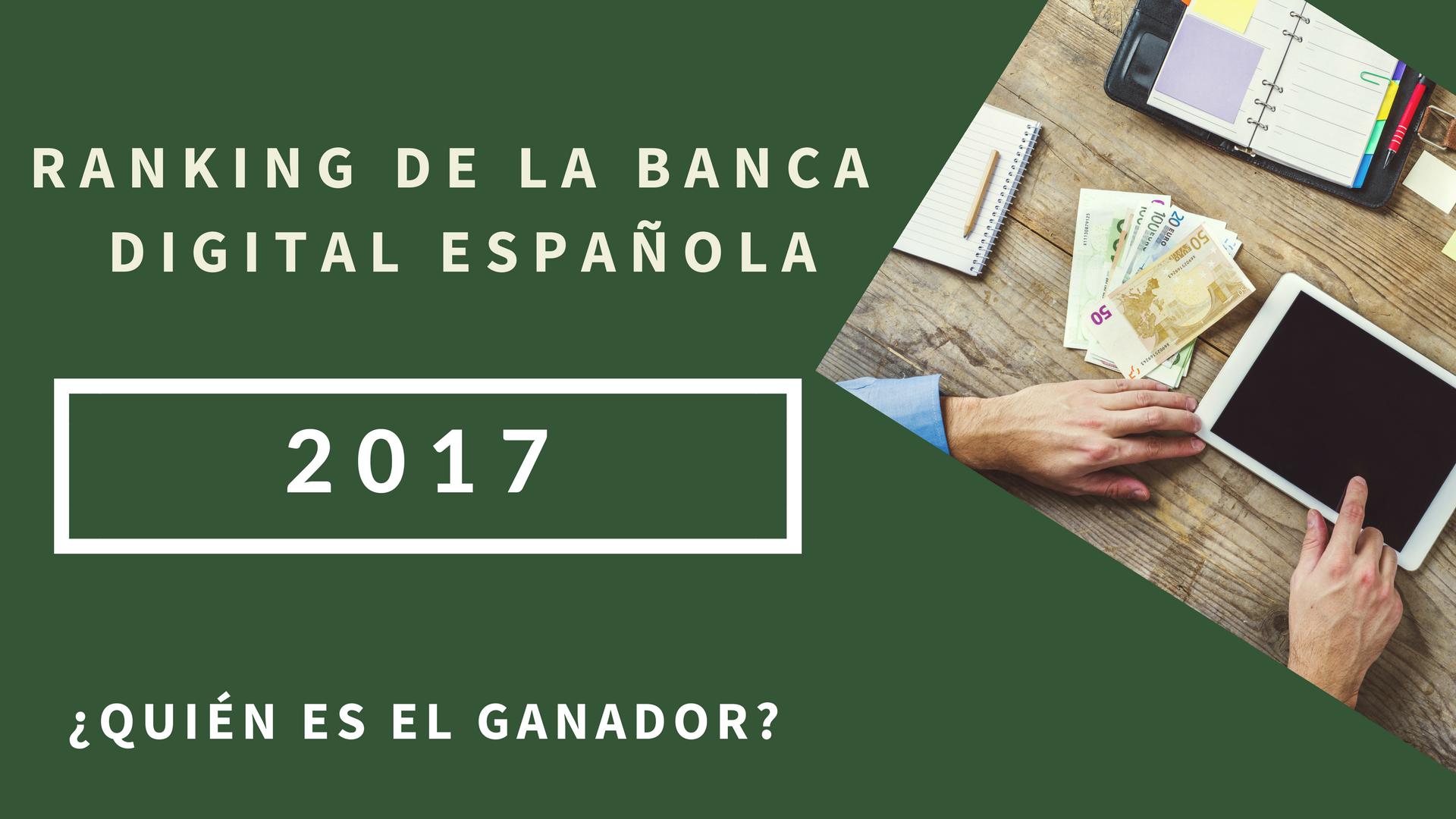 RANKING DE LA BANCA DIGITAL ESPOAÑOLA 2017.png