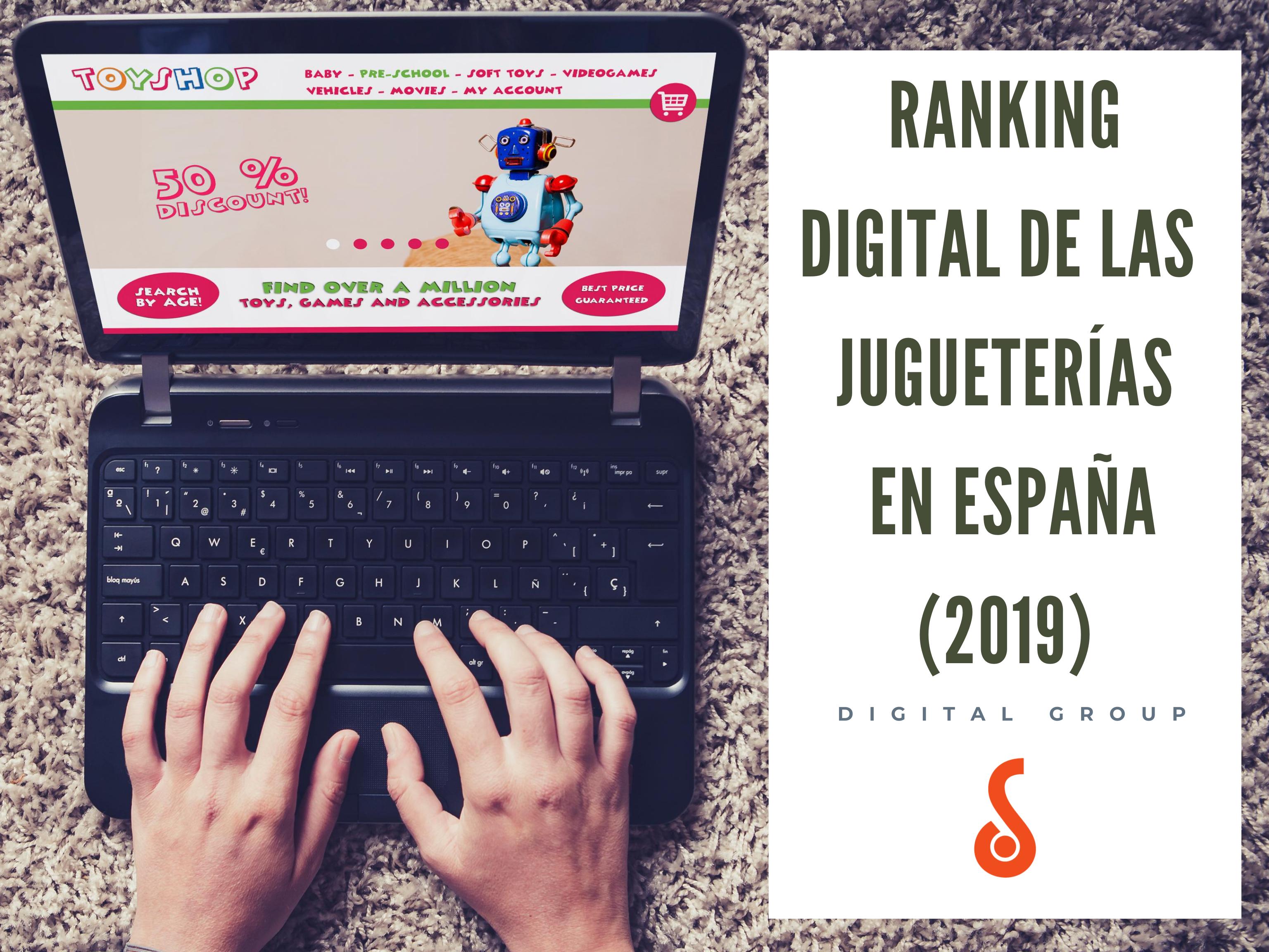 Ranking Digital de las Jugueterías en España (2019) -  DigitalGroup.es