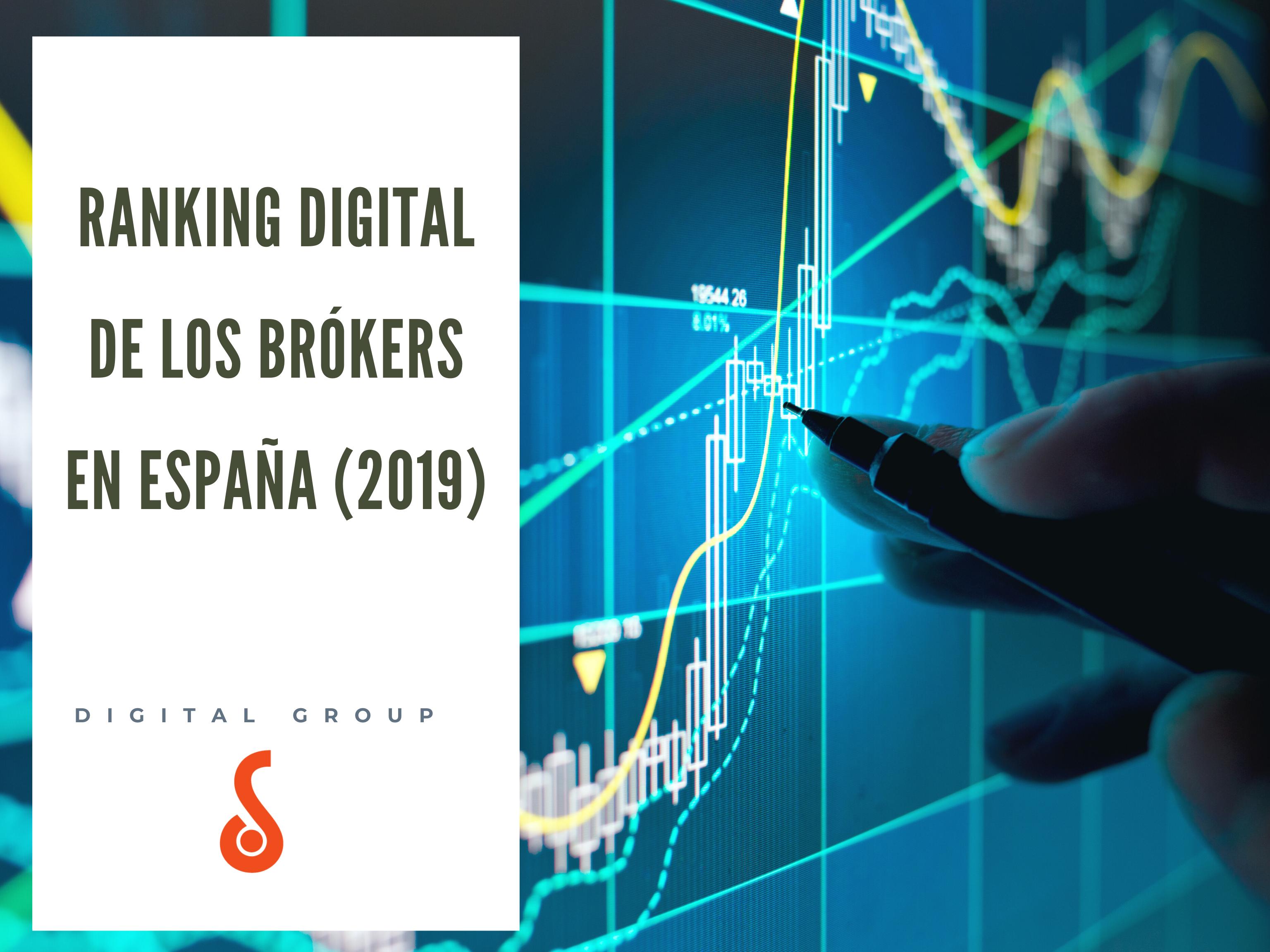 Ranking Digital de los Brókeres en España (2019) -  DigitalGroup.es
