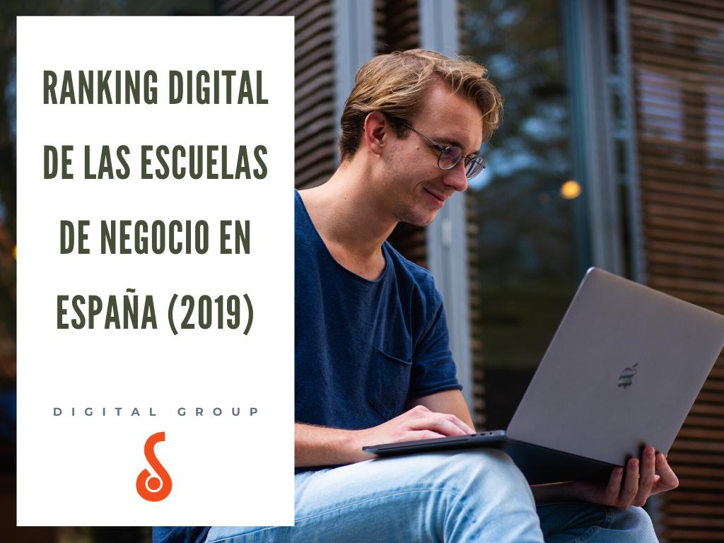 Ranking Digital de las Escuelas de Negocio en España (2019) -  DigitalGroup.es